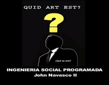 Idiotización de las masas a través del arte : John Navasco
