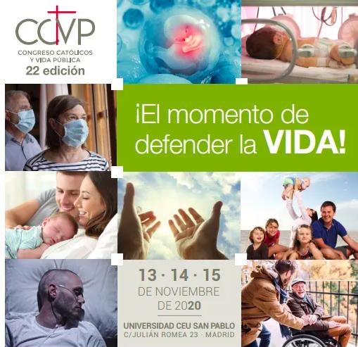 XXII Congreso Católicos y Vida Pública: 'El momento de defender la vida'
