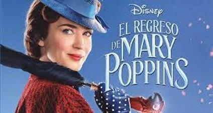 Cine con Valores  –  EL REGRESO DE MARY POPPINS